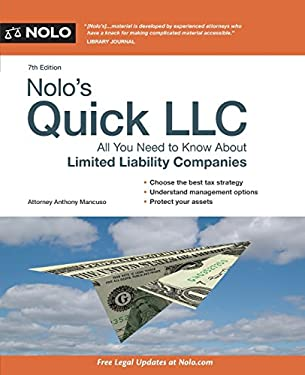 Nolo's Quick LLC: All You Need to Know about Limited Liability Companies 9781413318395