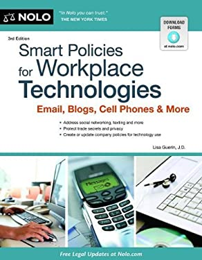 Smart Policies for Workplace Technology: Email, Blogs, Cell Phones & More 9781413318432
