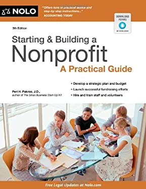 Starting & Building a Nonprofit: A Practical Guide 9781413318470