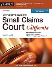 Everybody's Guide to Small Claims Court in California (Everybody's Guide to Small Claims Court. California Edition) 23610203