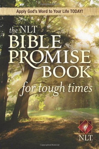 The NLT Bible Promise Book for Tough Times 9781414312354