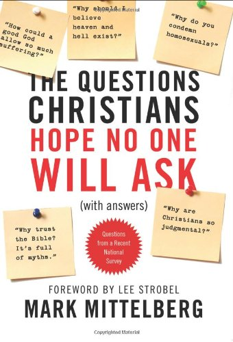 The Questions Christians Hope No One Will Ask: (With Answers) 9781414315911