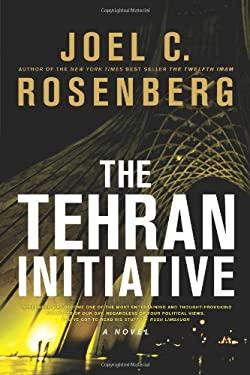 The Tehran Initiative 9781414319353