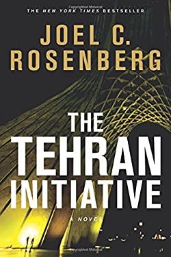 The Tehran Initiative 9781414319360