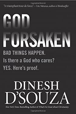Godforsaken: Bad Things Happen. Is There a God Who Cares? Yes. Here's Proof. 9781414324852