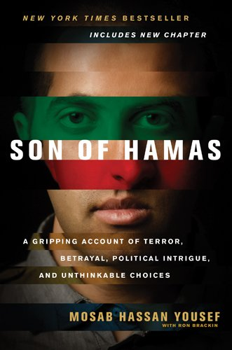 Son of Hamas: A Gripping Account of Terror, Betrayal, Political Intrigue, and Unthinkable Choices 9781414333083