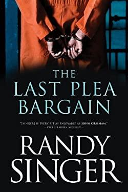 The Last Plea Bargain 9781414333212