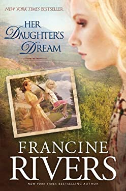 Her Daughter's Dream 9781414334097