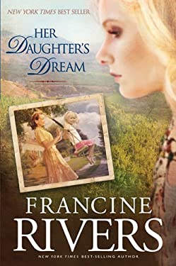 Her Daughter's Dream 9781414334103