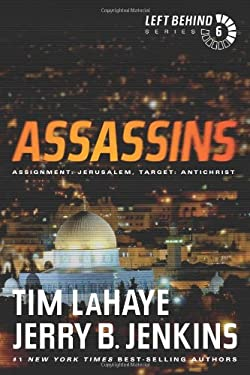 Assassins: Assignment: Jerusalem, Target: Antichrist 9781414334950