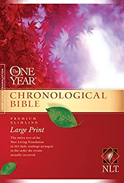One Year Chronological Bible-NLT-Premium Slimline Large Print 9781414337678