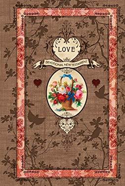 Love Devotional New Testament-NLT-Psalms and Proverbs 9781414339689
