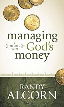 Managing God's Money: A Biblical Guide 9781414345536