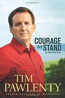 Courage to Stand: An American Story 9781414345727