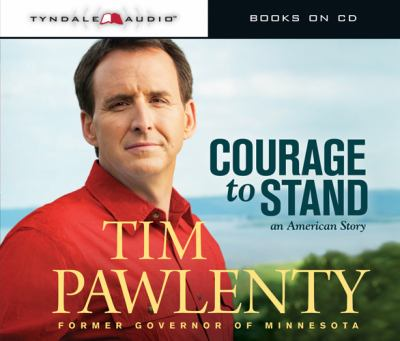 Courage to Stand: An American Story 9781414345741