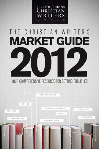 The Christian Writer's Market Guide - 2012