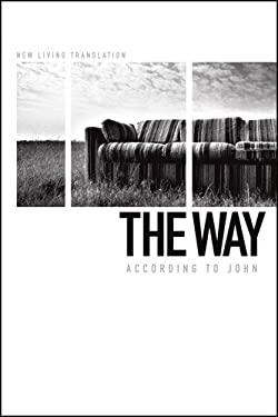 Way According to John-NLT 9781414372600