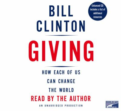 Giving: How Each of Us Can Change the World 9781415947302