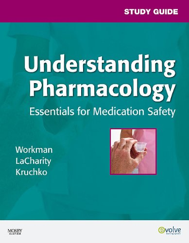 Understanding Pharmacology: Essentials for Medication Safety 9781416029953
