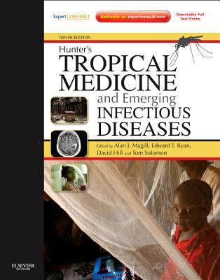 Hunter's Tropical Medicine and Emerging Infectious Disease: Expert Consult - Online and Print 9781416043904