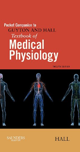 Pocket Companion to Guyton and Hall Textbook of Medical Physiology 9781416054511