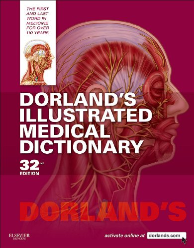 Dorland's Illustrated Medical Dictionary [With CDROM] - 32nd Edition