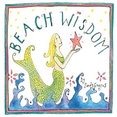 Beach Wisdom 9781416206460