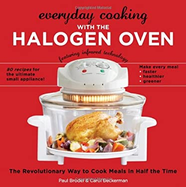 Everyday Cooking with the Halogen Oven 9781416206927