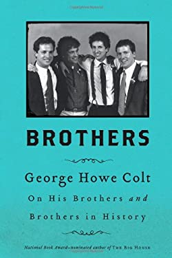 Brothers: On His Brothers and Brothers in History 9781416547778