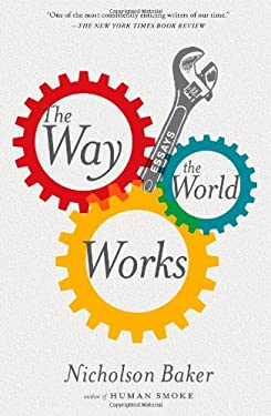 The Way the World Works: Essays 9781416572473