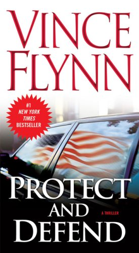 Protect and Defend: A Thriller 9781416590132