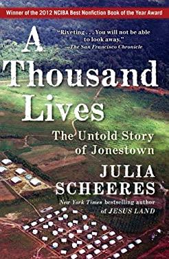 A Thousand Lives: The Untold Story of Jonestown