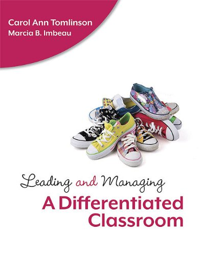 Leading and Managing a Differentiated Classroom 9781416610748