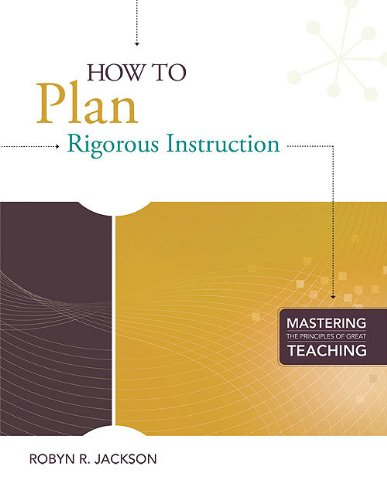 How to Plan Rigorous Instruction 9781416610939