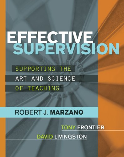 Effective Supervision: Supporting the Art and Science of Teaching 9781416611554