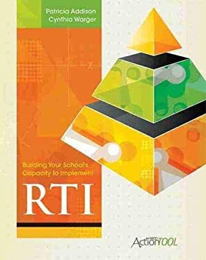 Building Your School's Capacity to Implement Rti: An ASCD Action Tool 9781416611684