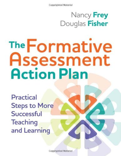 The Formative Assessment Action Plan: Practical Steps to More Successful Teaching and Learning 9781416611691