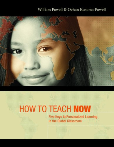 How to Teach Now: Five Keys to Personalized Learning in the Global Classroom 9781416612049