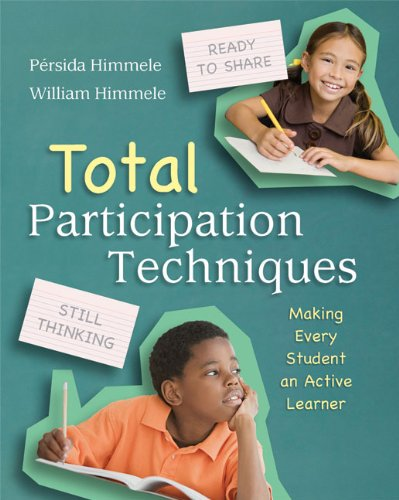 Total Participation Techniques: Making Every Student an Active Learner 9781416612940