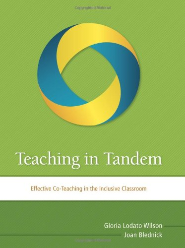 Teaching in Tandem: Effective Co-Teaching in the Inclusive Classroom 9781416613404