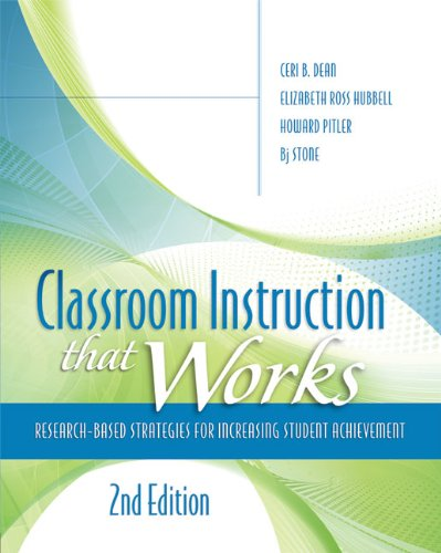 Classroom Instruction That Works: Research-Based Strategies for Increasing Student Achievement, 2nd Edition 9781416613626