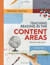 Teaching Reading in the Content Areas: If Not Me, Then Who? 3rd Edition 18469787