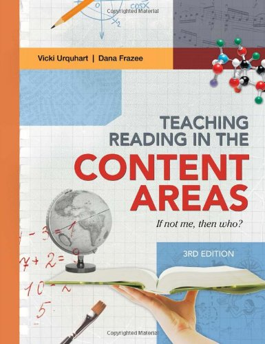 Teaching Reading in the Content Areas: If Not Me, Then Who? 3rd Edition 9781416614210