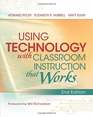 Using Technology with Classroom Instruction That Works, 2nd Edition 9781416614302
