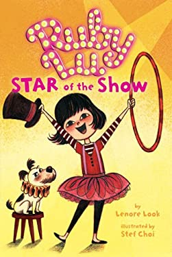 Ruby Lu, Star of the Show 9781416917762