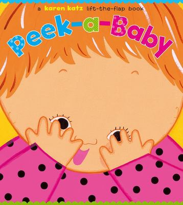 Peek-A-Baby: A Lift-The-Flap Book 9781416936220