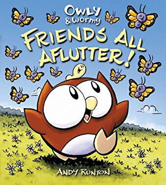 Owly & Wormy, Friends All Aflutter! 9781416957744