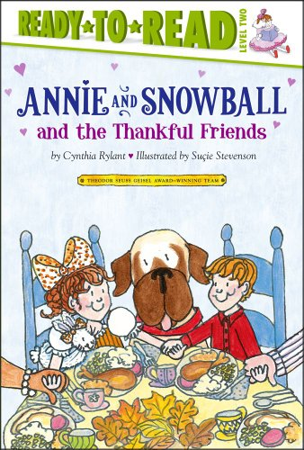 Annie and Snowball and the Thankful Friends 9781416972006