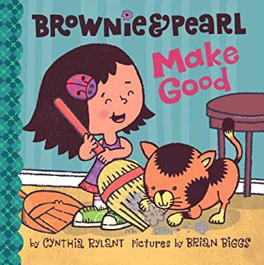 Brownie & Pearl Make Good 9781416986362