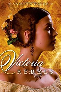 Victoria Rebels 9781416987291